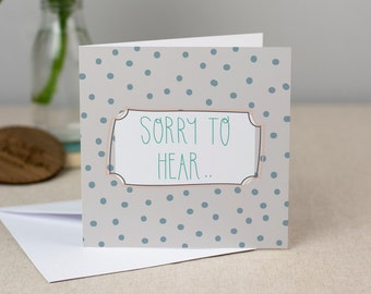 Sorry To Hear Card - Hand-Drawn Polkdadot Greetings Card