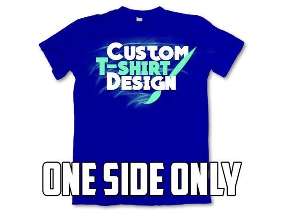Custom t shirts single side only full color dye sublimation for Single custom t shirt