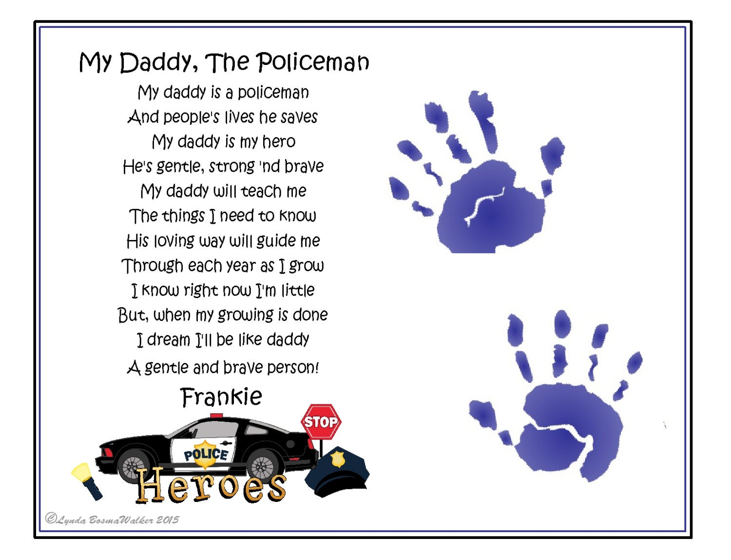 daddy my hero policeman poem baby child handprint 8 x. Black Bedroom Furniture Sets. Home Design Ideas