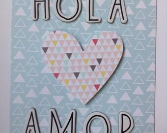 Hola Amor/Hello Love Card - Romantic Card - Amor Card - Hello Card