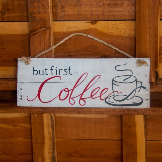 Kitchen Coffee Signs: But First Coffee Sign Coffee Mug Funny Coffee Mug By