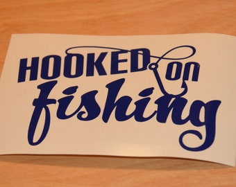 Hooked on fishing decal