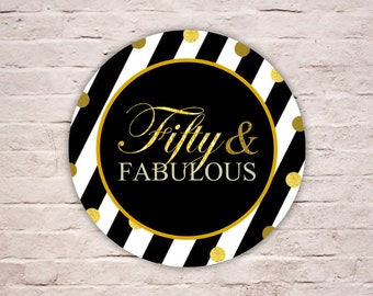 Digital FIFTY & FABULOUS Labels, Fabulous at 50 Birthday Label, Gold Glitters Party Favor Tags, Black Stripes Cupcake Topper, Diy Printable