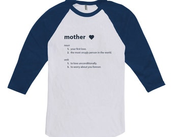 Definition of a Mother Shirt - Mothers Day Gift Shirt, Gifts for mom from daughter, from son, from husband, funny shirt for mom CT-199