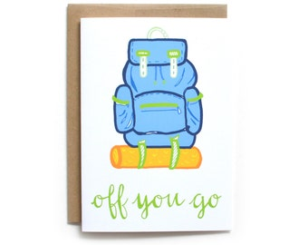 Off You Go Graduation Card | Backpacking Card | New Job Card | Congrats Card | Outdoorsy Greeting Card | Camping Card | Graduation Card