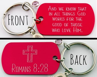 Bible Verse Keychain | Romans 8:28 | And We Know That In All Things God Works For The Good Of Those Who Love Him | Bible Scripture Keyring