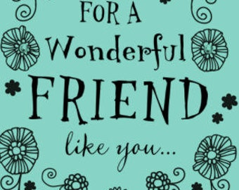 Friend Birthday Card // Greeting Card // Happy Birthday Card // Gift for Her // Gift for Him // Wonderful Friend