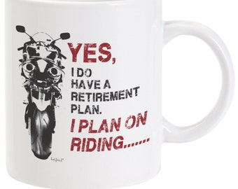 Retirement Plan Motorcycle Ceramic MUG