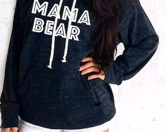 Mama bear. Mama Bear hoodie. Mama Hoodie. Mom life Hoodie. It's a mama bear thing Hoodie. Made by ThinkElite1.