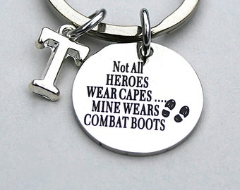 """Stainless Steel """"Not All Heroes Wear Capes , Mine Wears Combat Boots' , Dad's Keychain, Father's Day, Military Dad, AAA Quality, Under 20"""