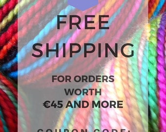 Free Shipping Coupon Code: FREESHIPPING for 45 Euros and Over