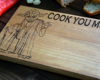 Star Wars Cutting Board Cook you must Joda Yoda Wooden Engraved Custom Personalized Star Wars gift Chopping Board Gift for Him Her