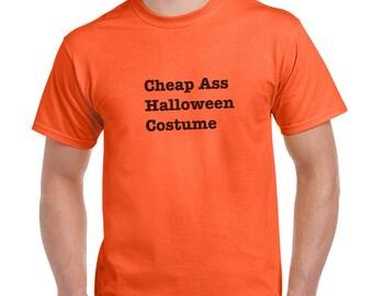 Cheap Ass Halloween Costume Funny T-Shirt or Tank Gift