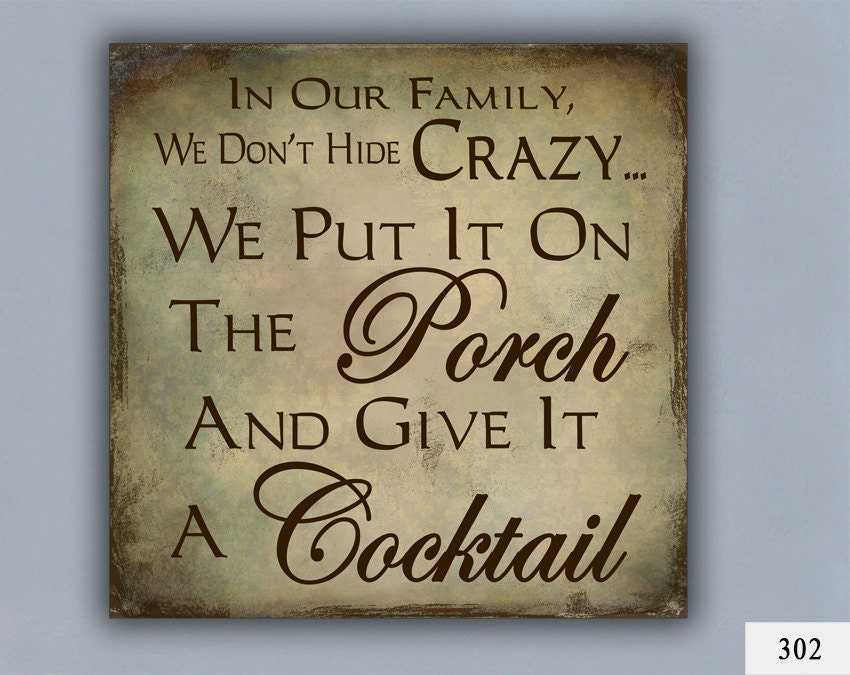 COCKTAIL Custom Sign Home Decor Porch Decor Crazy Family