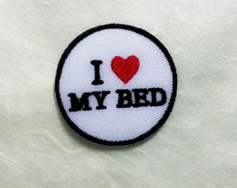 I Love My BED Iron on Patch - Love My BED Applique Embroidered Iron on Patch- Size 4.2cm