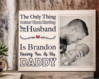 New Dad Picture Frame, Photo On Wood, Personalized Dad Gift, Daddy Picture Frame, New Daddy, Photo Gift Dad, Husband Gift, Wife To Husband