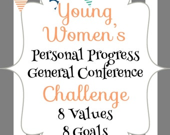 Young Women's Personal Progress General Conference Challenge