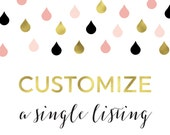 Customize A Single Listing - Add this listing to personalize wording, colors, or size for one of our instant download items