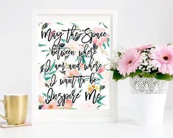 Printable Inspirational Quote - Inspirational Print - Printable Art - Wall Decor - Quote Print Watercolor Printable Quote Pink Hand Letterd