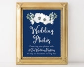 PRINTABLE Wedding Hashtag Sign | Floral Wedding Photos Sign | Wedding Hashtag Print | Navy Blue & White Wedding Decor | DIGITAL FILE