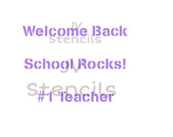 Welcome Back, School Rocks, #1 Teacher Stencil