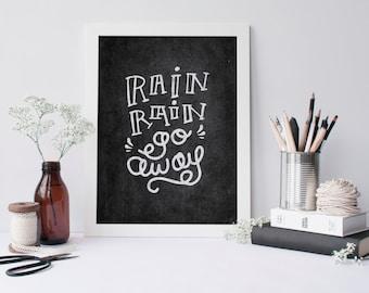 Printable Quote Rain rain go away, Chalkboard Wall Art, Printable Art, Nursery Printable Artwork, Nursery chalkboard sign, Rain printable