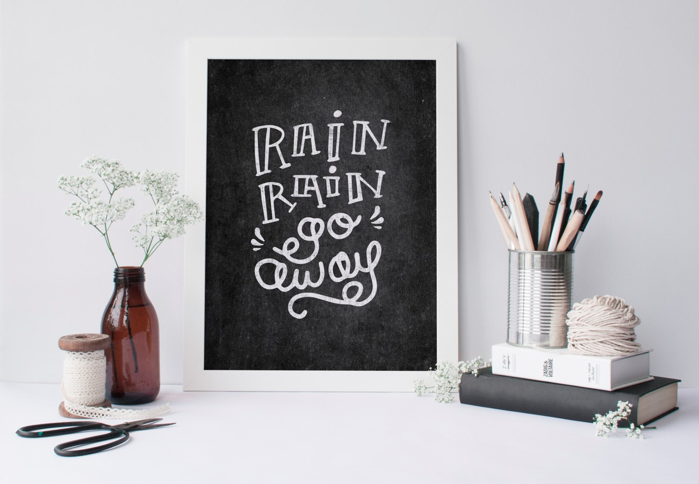 Rain Rain Go Away Coloring Page: Printable Quote Rain Rain Go Away Chalkboard Wall Art