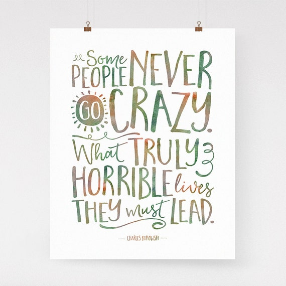 charles bukowski quote wall art go crazy art print colorful