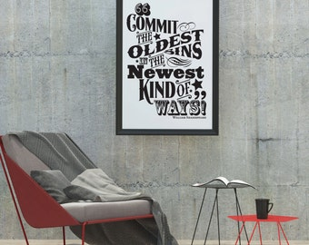 Commit the oldest Sins: Typographic Print - William Shakespeare quote