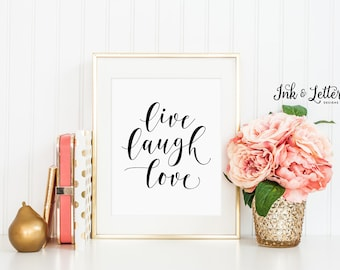 Live Laugh Love Wall Art - Live Laugh Love Sign - Live Laugh Love Print - Typography Print - Modern Wall Art - Instant Download - 8x10