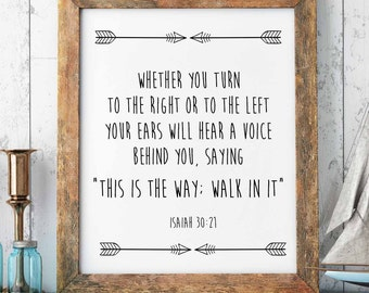 """Bible Verse Print, Isaiah 30-21, """"This is the way, walk in it."""" Scripture Art Print, Christian Print, Christian Wall Decor, INSTANT DOWNLOAD"""
