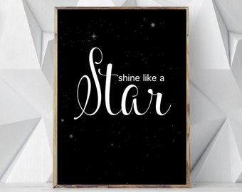 Black White Nursery Wall Prints, Stars Wall Print, Nursery Decor, Nursery Art, Inspirational Quote, Black and White, Positive Quote, Artwork