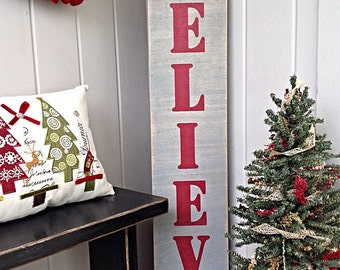Believe Porch Sign