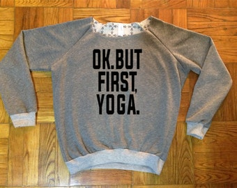 Ok. But first, Yoga  Over the shoulder sweatshirt. Available in gray and black.