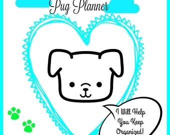PUG PLANNER - The Puggest Pug Planner - Daily Planner - Calendar 2016