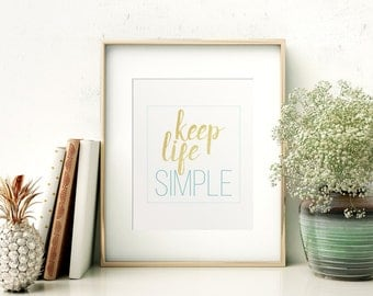 Keep Life Simple Print // Gallery Wall // Printable // Inspirational Quote // Gold // Blue  // Typography Art // Home Decor