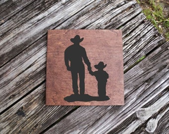 Cute Cowboys Silhouettes - Dad/Daddy and Son/Boy. Heartfelt Art - Solid Wood, Hand Painted 1-sided Sign. Custom Options Available!!