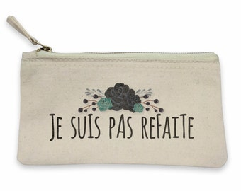 """Pouch """"I am not redone""""! Pouch woman, gift MOM, mother gift, mother, MOM, pouch makeup bag pouch"""