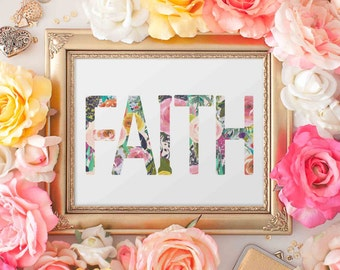 Faith Printable Wall Art, love printable art, Baby Girl Nursery decor, Nursery art, home decor love quote, hope love faith printable