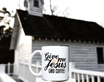 GIVE ME JESUS Coffee Mug