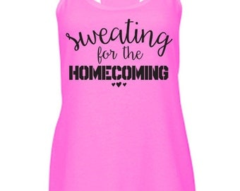 Sweating For The Homecoming Tank. Army Air Force Marine Corps Navy Coast Guard. Deployment Milso wife fiance girlfriend. Veteran Hero