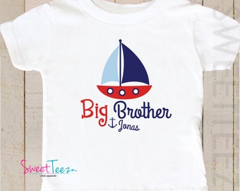 Nautical Big Brother Shirt Sail Boat Sibling Announcement Personalized Toddler Youth Shirt