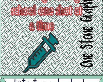 Nurse svg, nursing school svg,surviving nursing school svg,cut file, nurse cut file, shot svg, nurse humor svg, nurse humor cut file,