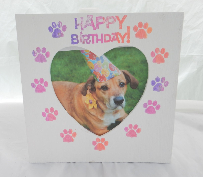 Happy Birthday Pet Picture Frame Bday Dog Frame Dog
