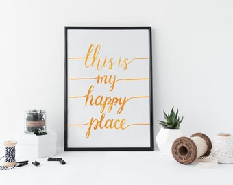 "Home sign ""This is my happy place"". Home decor wall sign, home print, home art, home printable, home decor. Hand lettered quote, print."