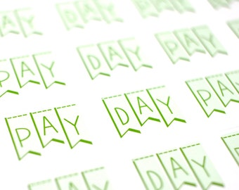 Pay Day Stickers (Glossy or Matte Stickers)
