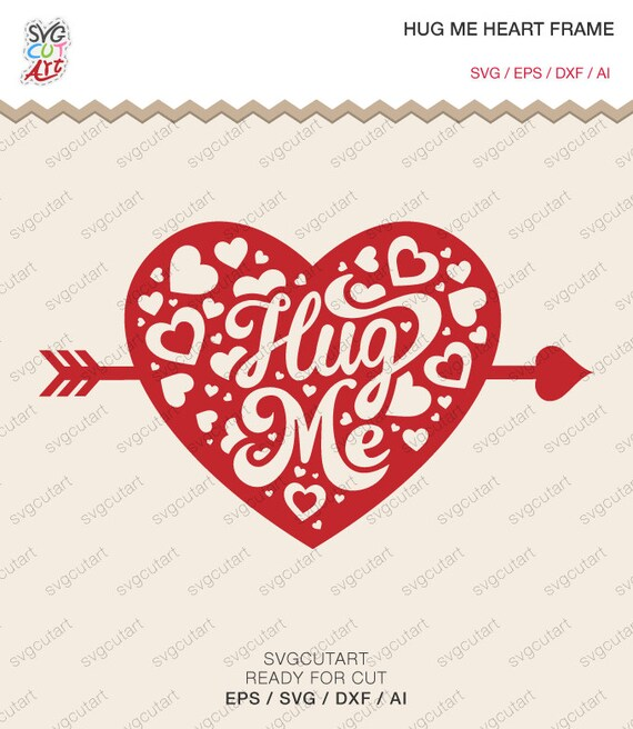 Download Hug-Me Script Heart Decal DXF SVG EPS Valentine Love by ...