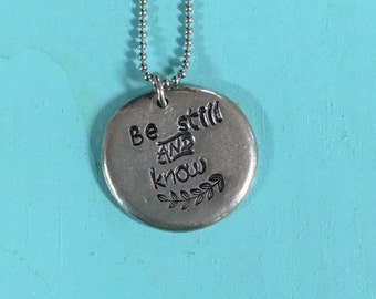 Be Still and Know Hand Stamped Necklace