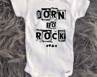 Born to Rock, Baby Born to rock, newborn rockstar, kids rockstar, toddler rock and roll, punk rock baby shower gift, new baby, rock and roll