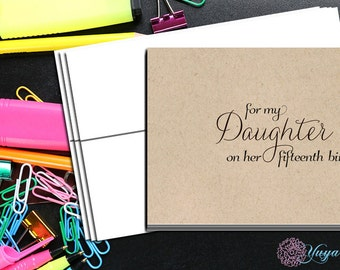 Mother to daughter cards fifteenth birthday/ To my daughter on her 15th birthday/15th birthday notes/ Quinceañera notes